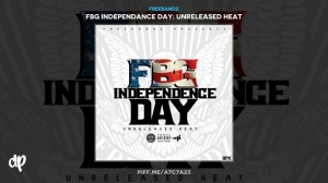 FBG Independance Day BY Guap Tarantino